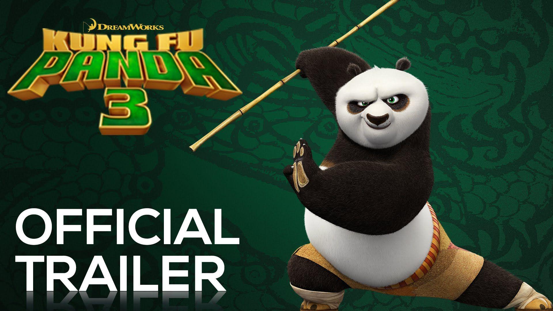 Kung Fu Panda 3 Trailer Kung Fu Panda Kung Fu Panda 3 Kung Fu