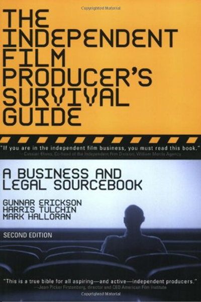 (2005) The Independent Film Producer's Survival Guide A