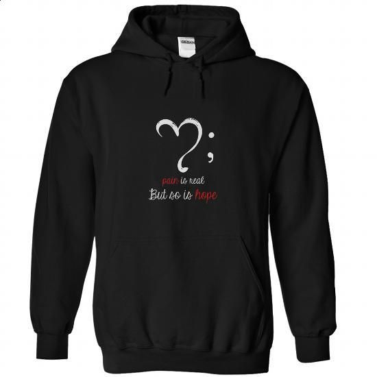 pain is real but so is hope - semicolon movement inspir - t shirt designs #clothing #T-Shirts