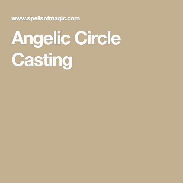 Angelic Circle Casting