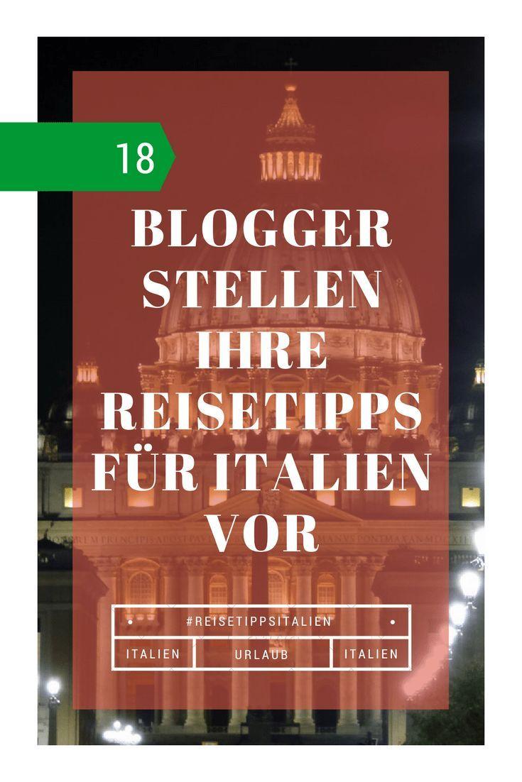Blogger Und Ihre Lieblingsorte In Italien Auf Einen Blick