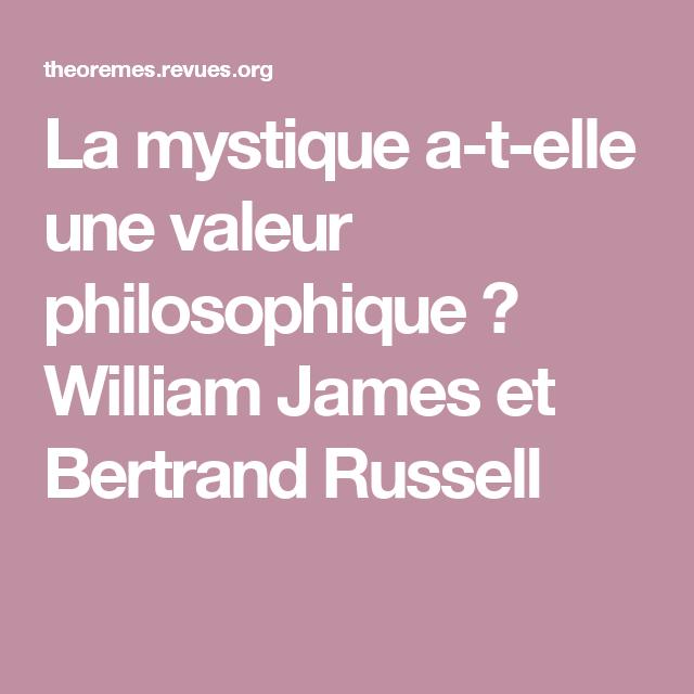 La mystique a-t-elle une valeur philosophique? William James et Bertrand Russell