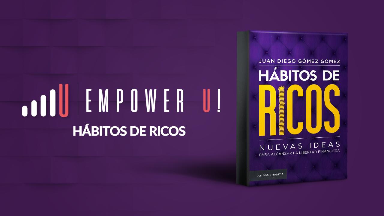 """Descarga en Mega """"Hábitos de Ricos. Uno de los mejores best-sellers de finanzas e inteligencia financiera de Juan Diego Gómez."""
