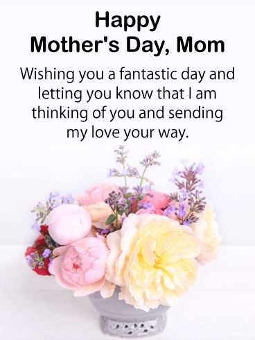 Sending My Love Happy Mother S Day Card Birthday Greeting Cards By Davia Happy Mothers Day Messages Happy Mother Day Quotes Mother Day Message