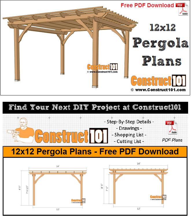 12x12 Pergola Plans Pdf Download Construct101 Pergola Plans Pergola Pergola Designs