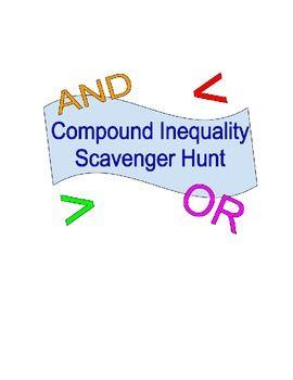 Compound Inequality Scavenger Hunt | Algebra 1 | Math