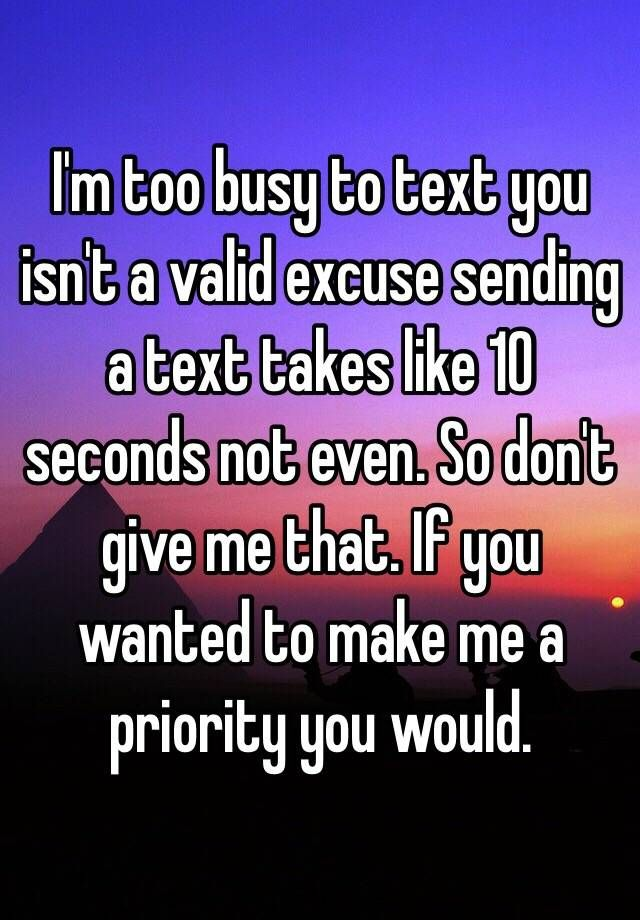 to text? busy Too
