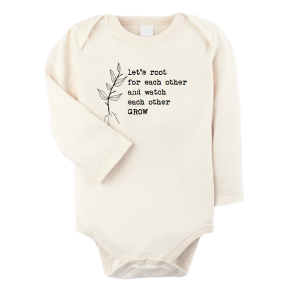 bc1d7dcf4 Let s Root For Each Other - Organic Onesie - Long Sleeve