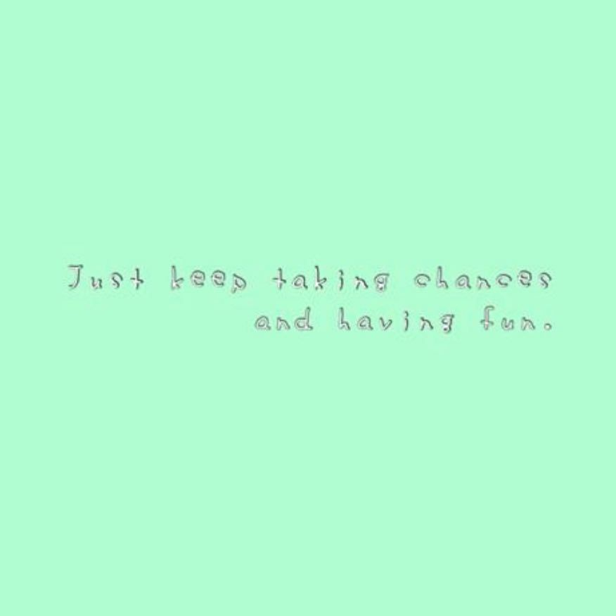 Keep taking chances green theme 1/3 Tags: #you #beyou #personality #personalities #beconfident  Keep taking chances green theme 1/3 Tags: #you #beyou #personality #personalities #beconfident #confident #chances #havefun #fun #happy #happiness #enjoy #enjoylife #believeinyourself #me #you #yourself #myself #positivity #goodvibes #begood #good #quotes #life #lifequotes #quotesabouttakingchances Keep taking chances green theme 1/3 Tags: #you #beyou #personality #personalities #beconfident  Keep tak #quotesabouttakingchances