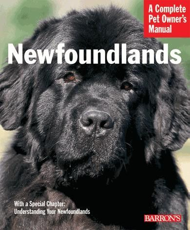 A Complete Pet Owner S Manual Newfoundland Newfoundland Pet Owners Pets
