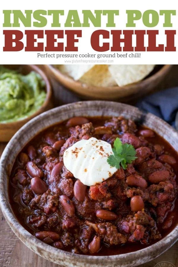 My recipe for pressure cooker beef chili has been tested & tweaked to  create a delicious pressure cooker ground beef chili… | Pinteres…