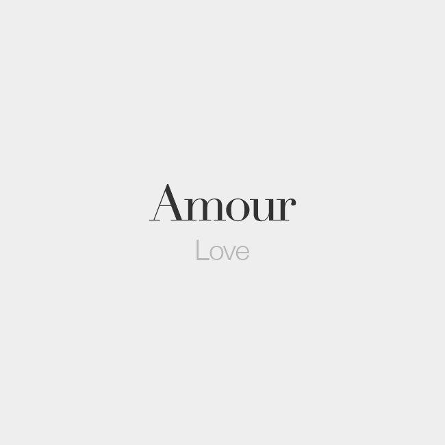 Tattoo Quotes Caption: Amour (masculine Word)