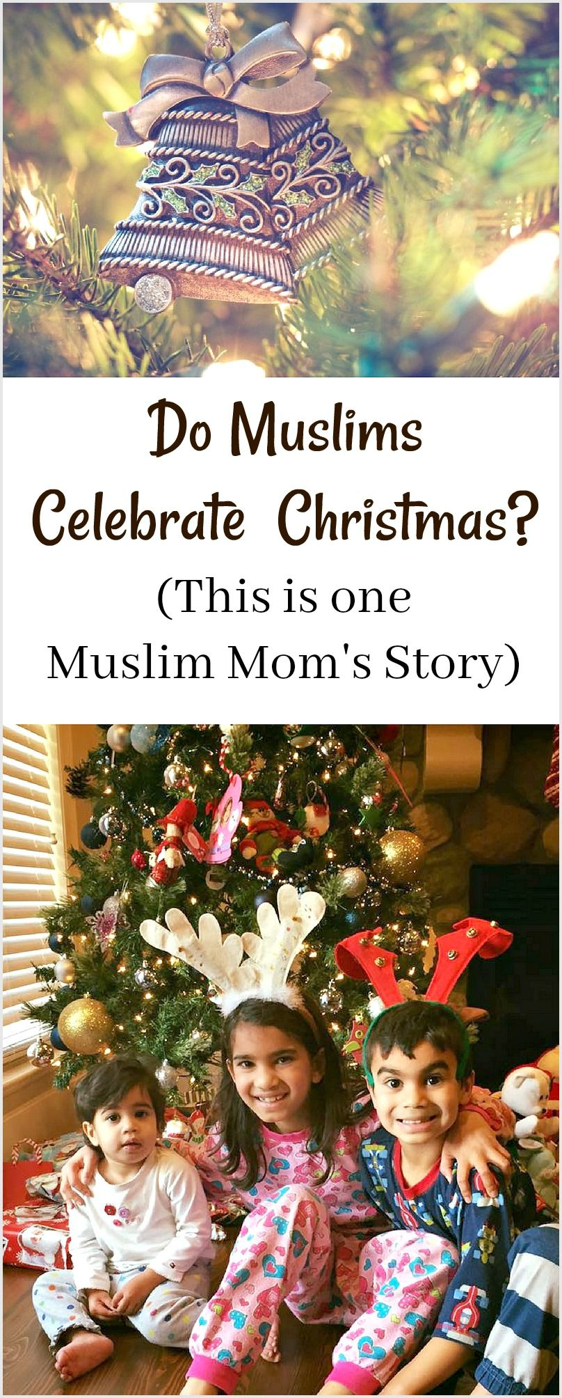 Can Muslims Celebrate Christmas.Do Muslims Celebrate Christmas One Muslim Moms Story Tips