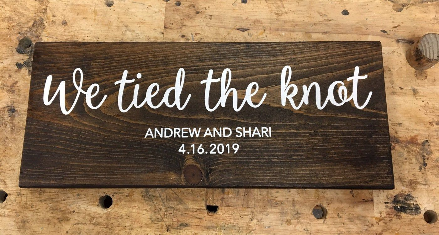 We Tied The Knot We Eloped Sign Elope Announcement Sign