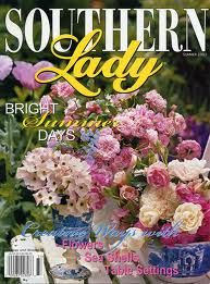 Southern Lady Magazine - a must.