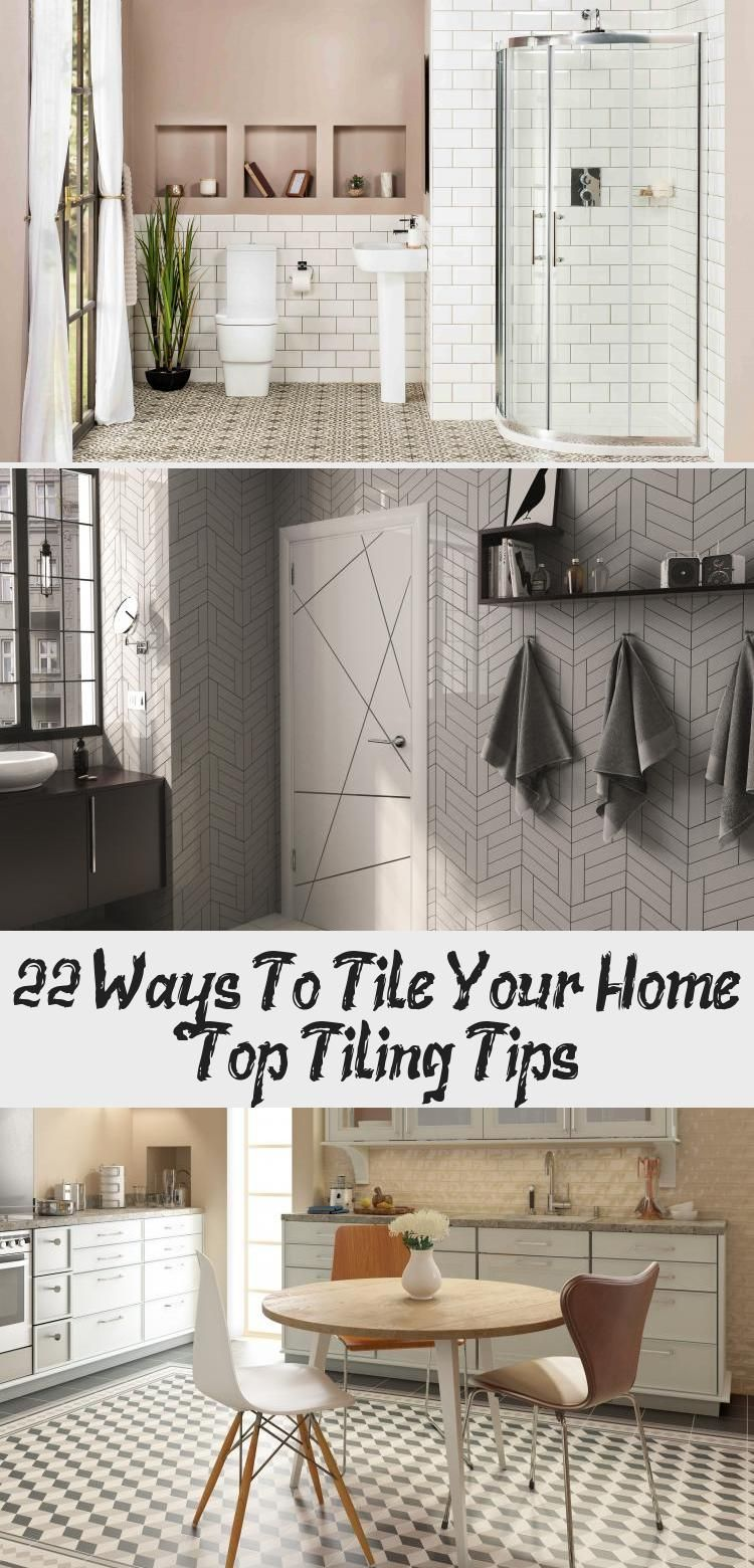 22 Ways To Tile Your Home Top Tiling Tips Kitchen Tiles Design
