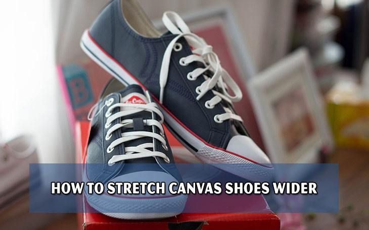 2eac19f9a3ee Knowing how to stretch canvas shoes wider can help you solve this ...