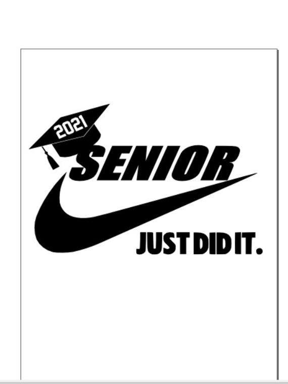Senior 2021 graduation graduate nike just do it ju