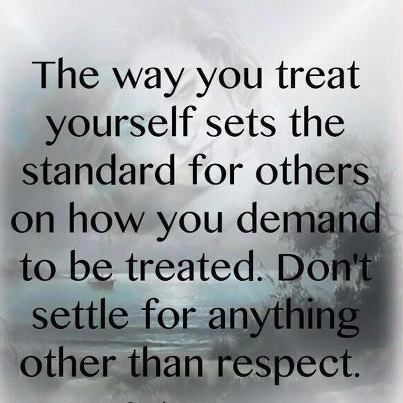 As Dr Phil says it so well: YOU teach people HOW they can TREAT YOU. You are the one that sets the standard... YOU set the boundaries.