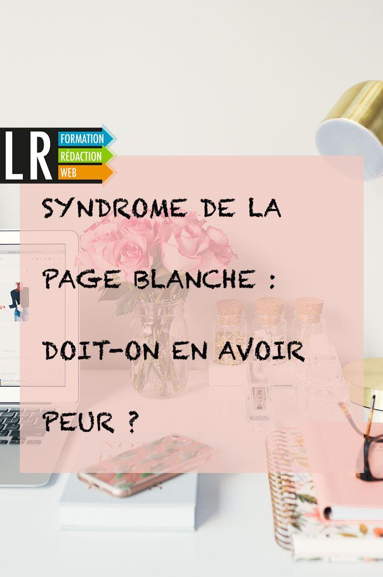 Syndrome De La Page Blanche : syndrome, blanche, Syndrome, Blanche, Doit-on, Avoir, Blanche,, Comment, écrire