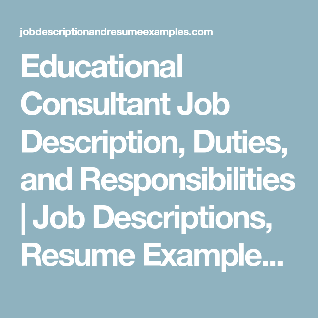 Educational Consultant Job Description Duties And