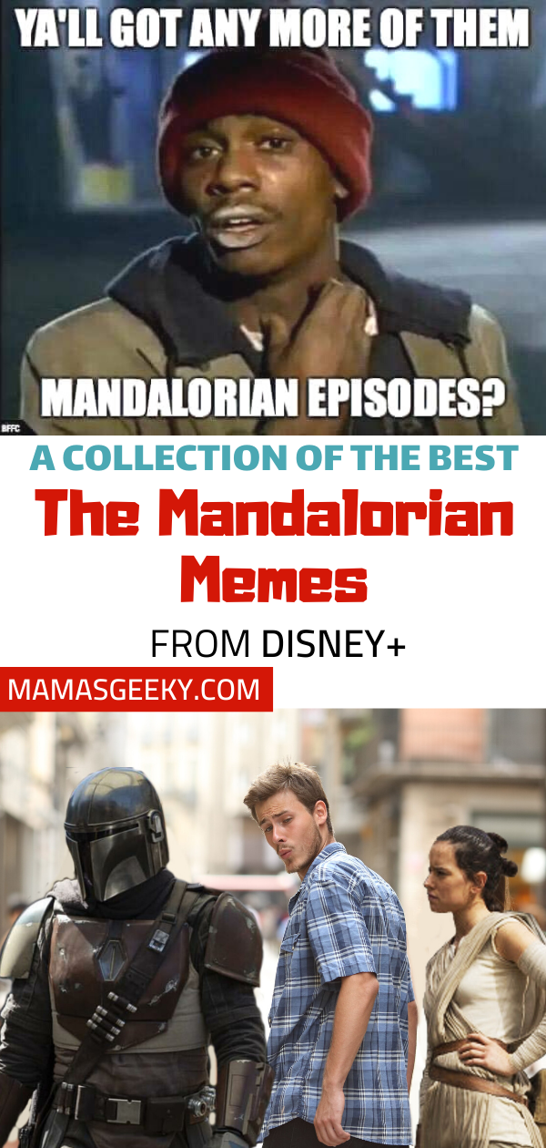 A Collection Of The Best The Mandalorian Memes Mama S Geeky Star Wars Humor Mandalorian Star Wars Fandom