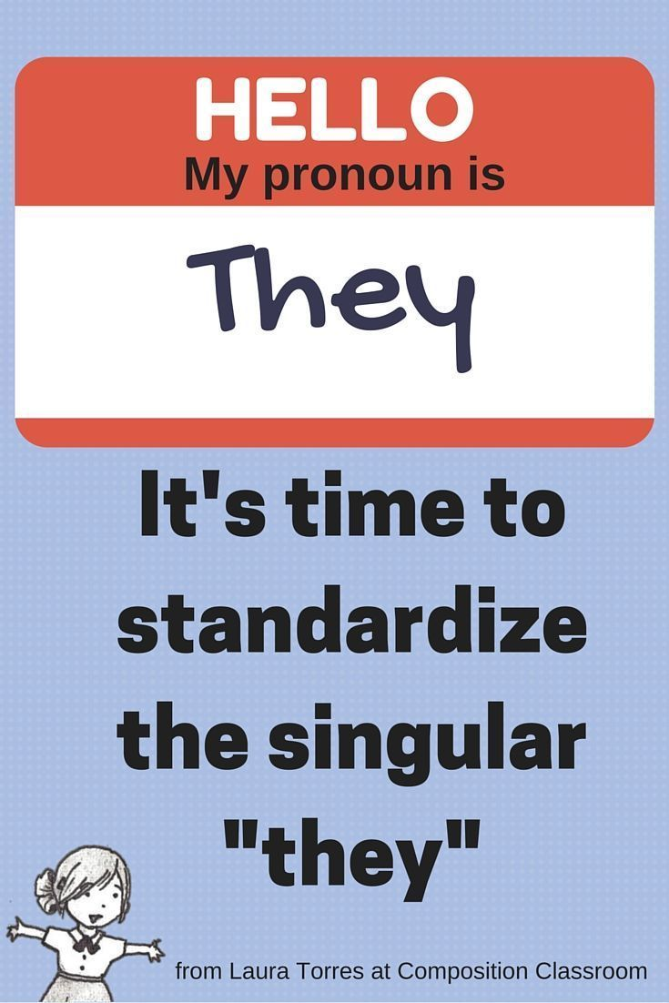 "Has the time for ""they"" as a singular pronoun come? This grammar stickler says yes."