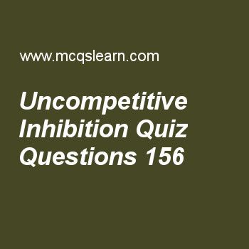 Learn Quiz On Uncompetitive Inhibition Mcat Quiz 156 To Practice