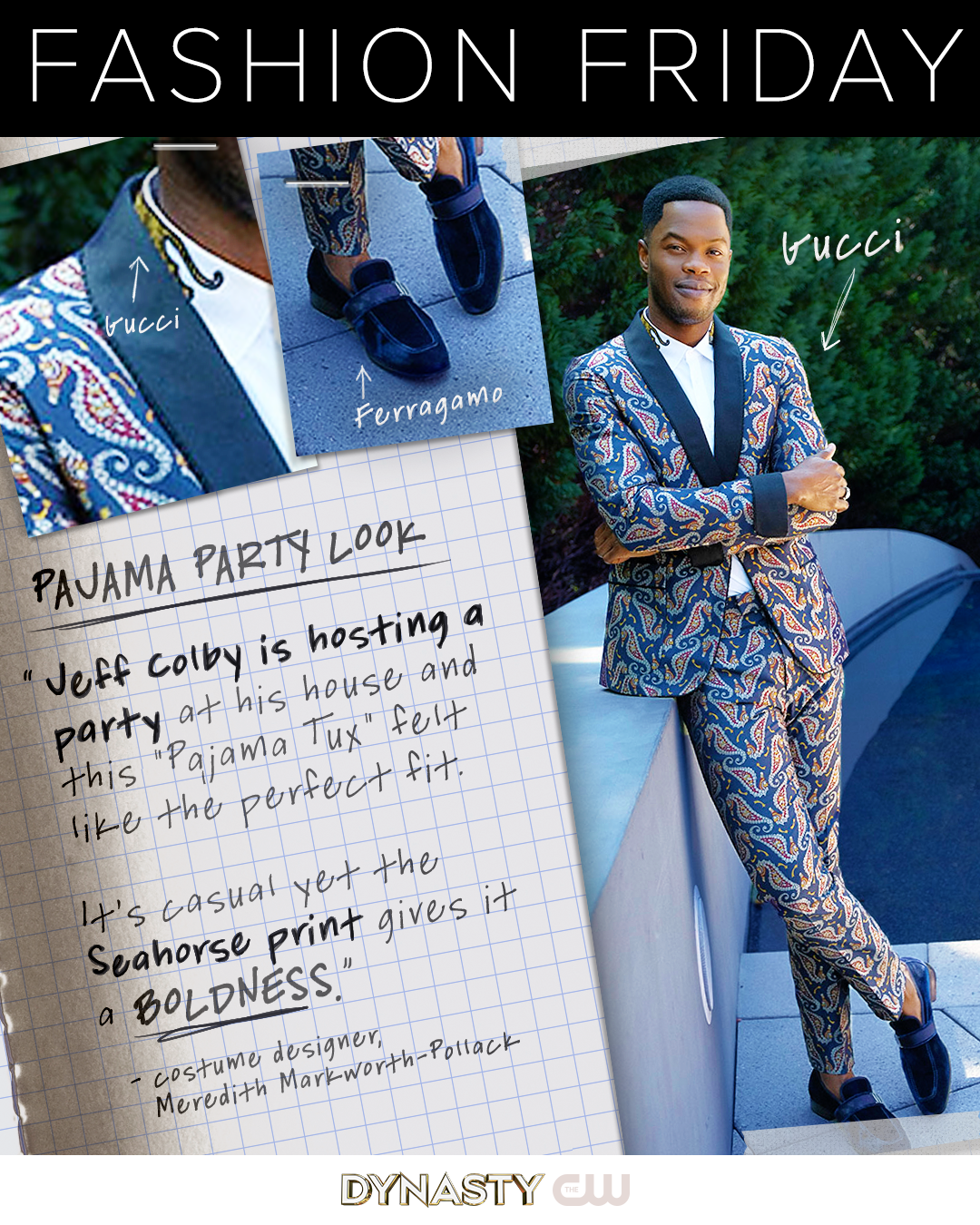 Jeff Colby Is Hosting A Party At His House And This Pajama Tux By Gucci Felt Like The Perfect Fit It S Jeff Colby Fashion Inspiration Design Fashion Friday