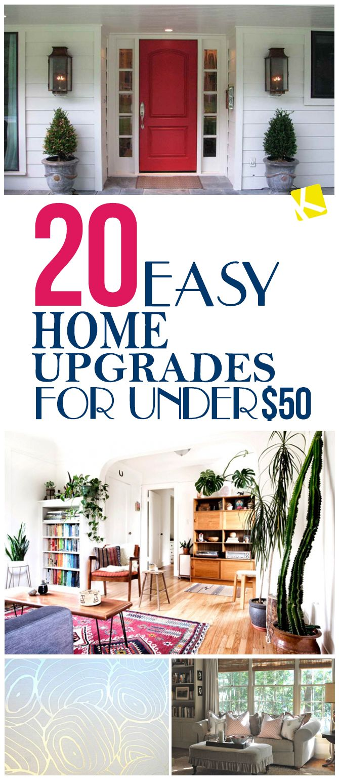 20 Easy Home Upgrades For Under 50 More