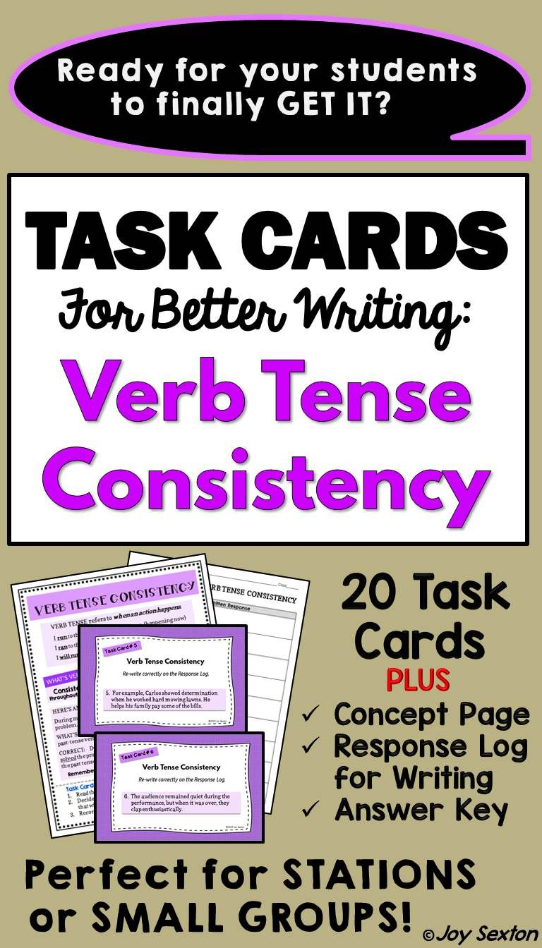 Task Cards For Better Writing Verb Tense Consistency Task Cards Cool Writing Teaching Writing