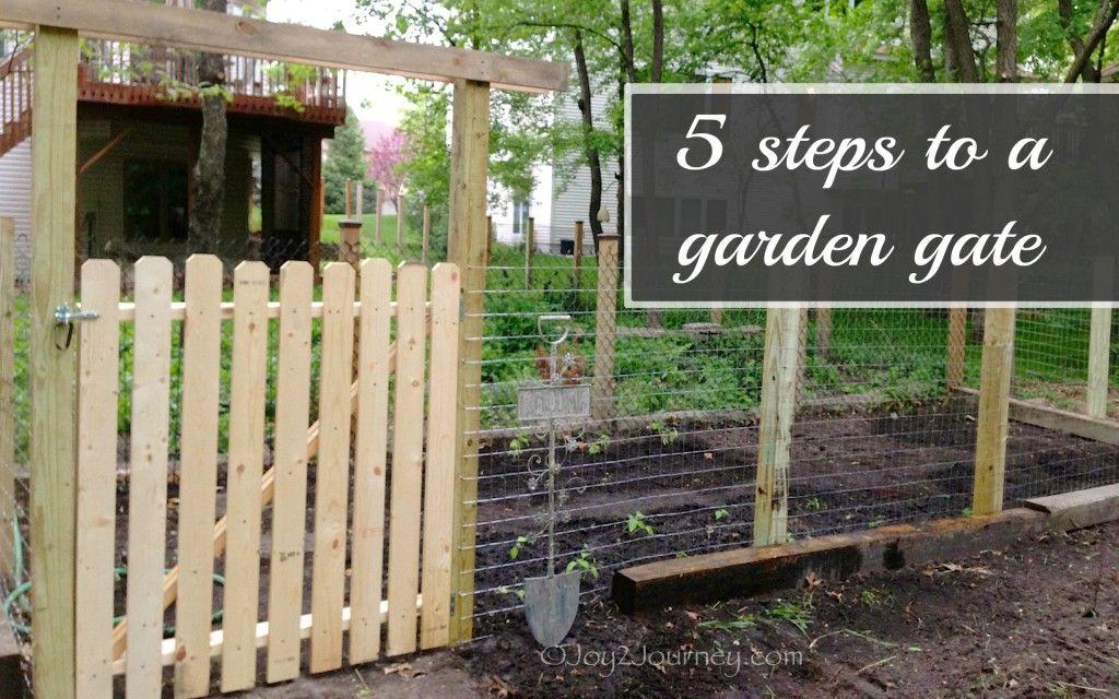 A Garden Gate In 5 Easy Steps Joy 2 Journey Diy Garden Fence Small Garden Gates Garden Gates And Fencing