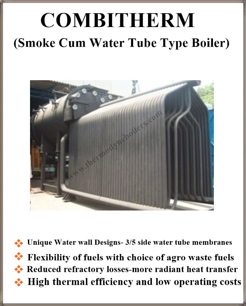 Three Pass Smoke Cum Water Tube Type Boiler