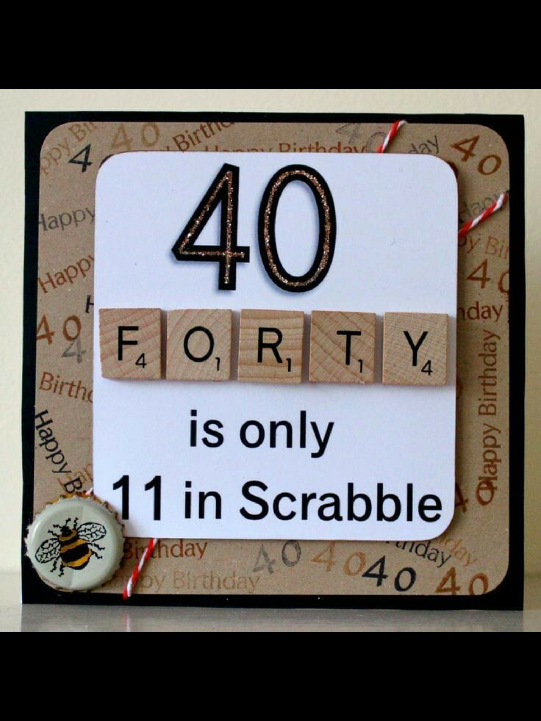 Card Making Ideas 40th Birthday Part - 31: Birthday Card With Scrabble Tiles.
