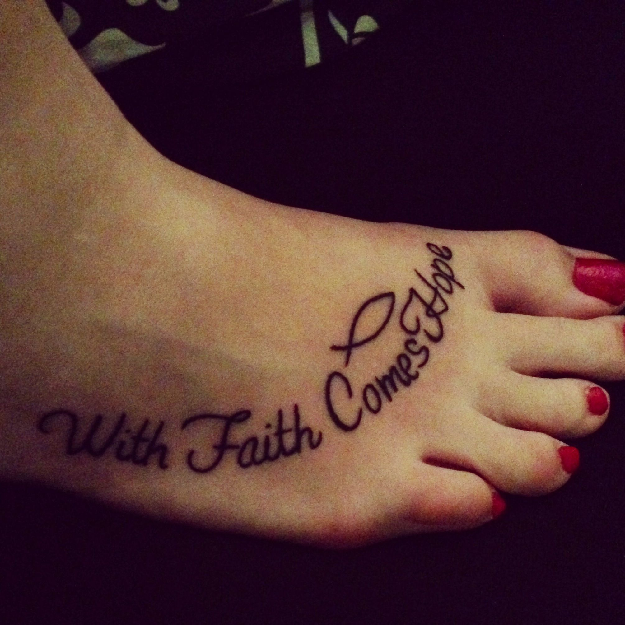 With Faith Comes Hope Foot Tattoo