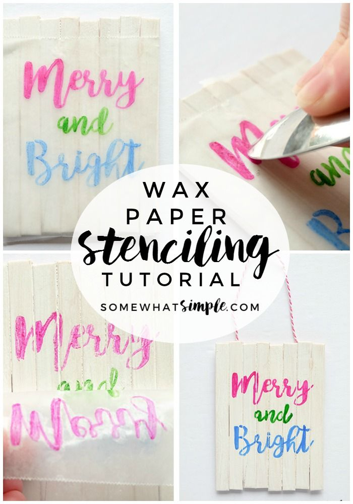Wax Paper Stencil Tutorial for Crafts and Projects | + Best