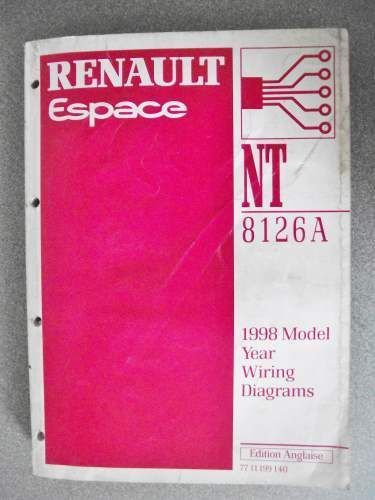 Renault Espace Wiring Diagrams Manual 1998 Model Year 7711199140 Nt8126a