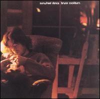 Bruce Cockburn  - Sunwheel Dance (1971)