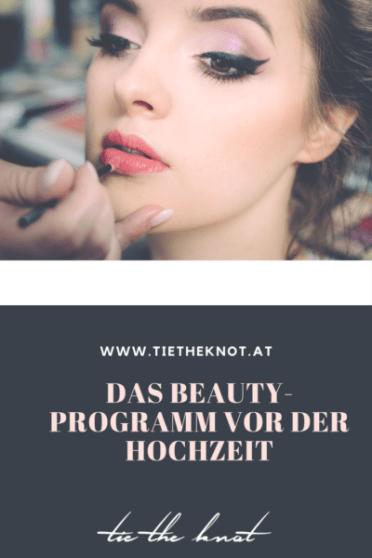 Beautyprogramm Vor Der Hochzeit Beauty Tipps Fur Braute Hochzeit Beauty Beauty Tipps