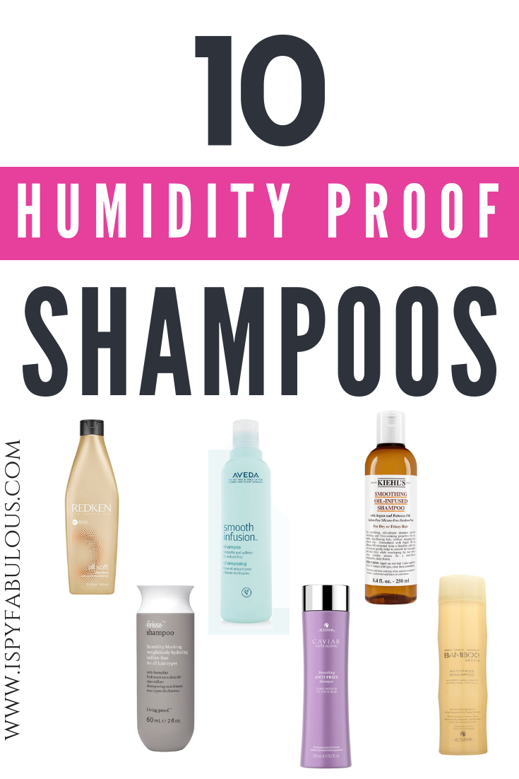 Fight Frizz With These 10 HumidityProof Shampoos Hair