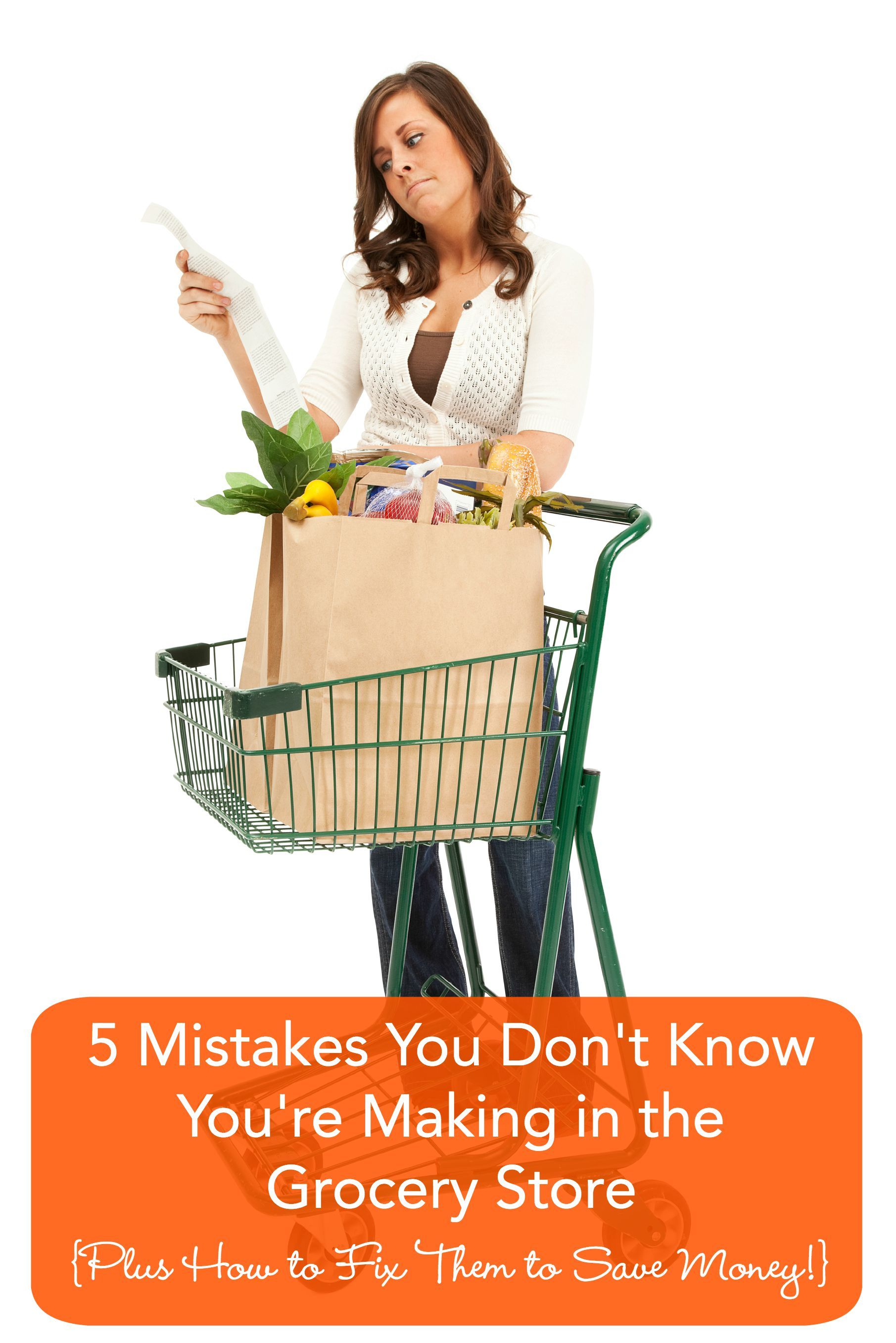 5 Mistakes You Don T Know You Re Making In The Grocery