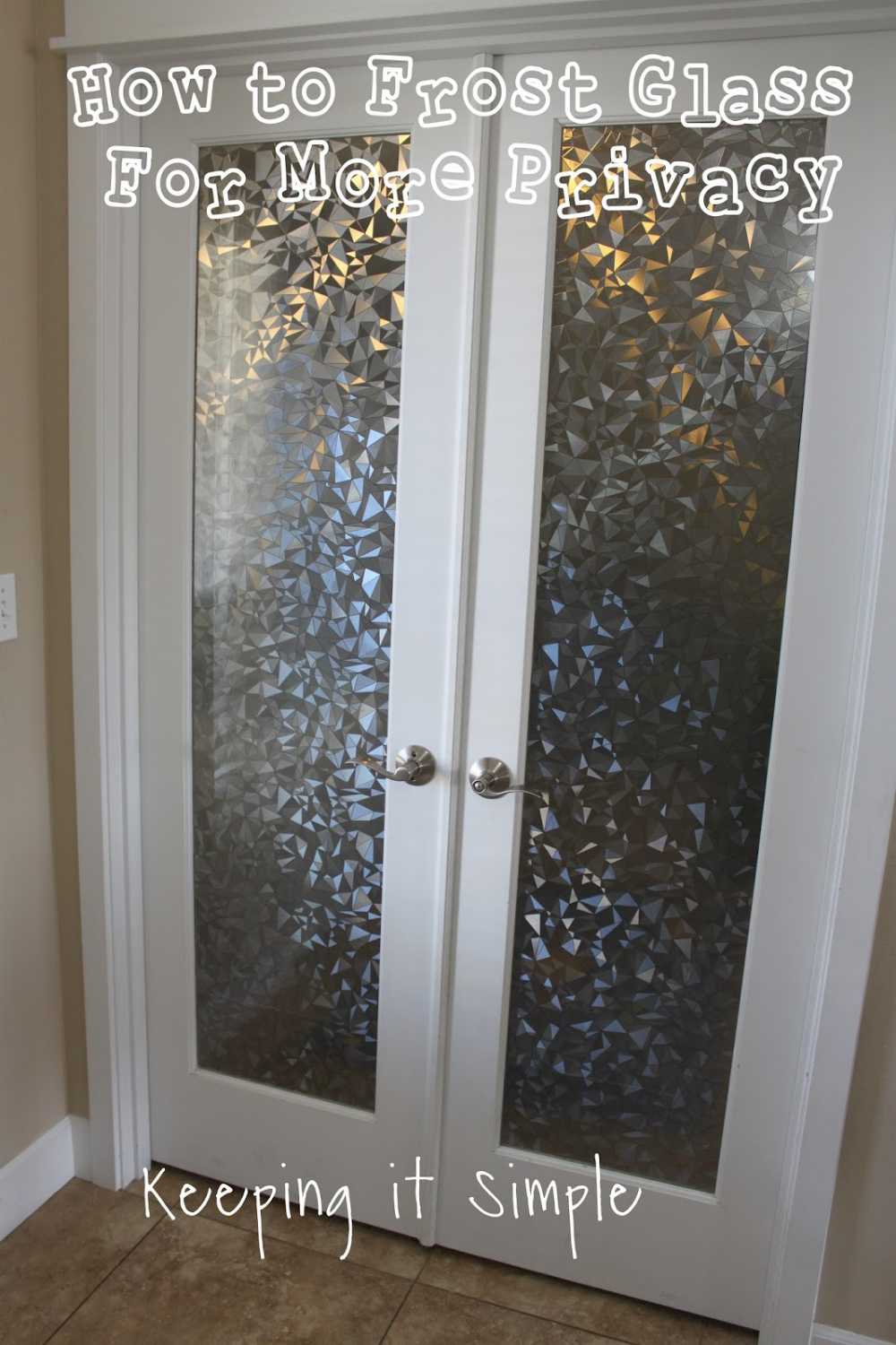 How To Frost Glass With Vinyl For More Privacy Keeping It Simple Frosted Glass Window Diy Frosted Glass Window Frosted Glass Diy
