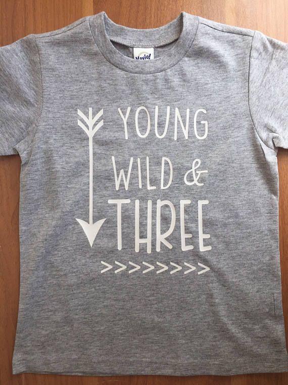425074d5f Young Wild & Three Shirt, Birthday Shirt 3, Boys Birthday Shirt, Three  Birthday Shirt, 3rd Birthday