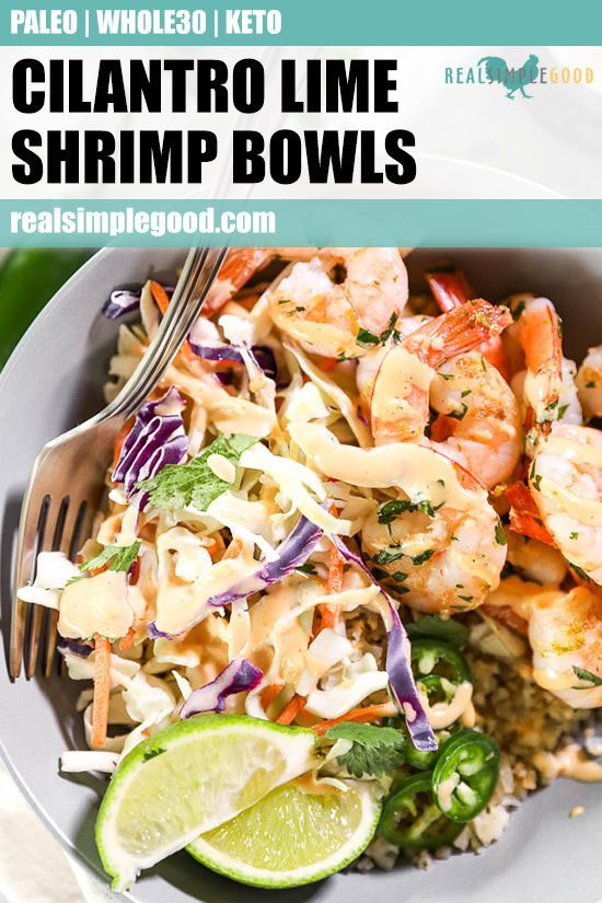 Cilantro Lime Shrimp Bowls (Paleo, Whole30 + Keto) #easyshrimprecipes