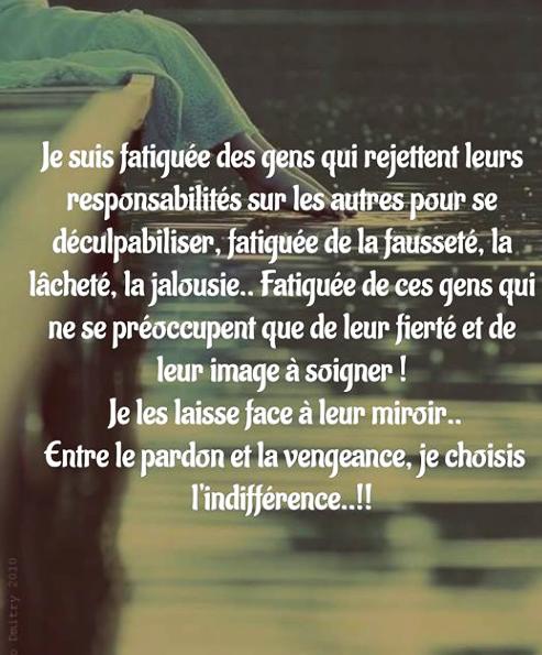 foto de #citation #fatigue #gens #rejeter #responsabilite #autres #disculpabiliser # #faussete #lachete