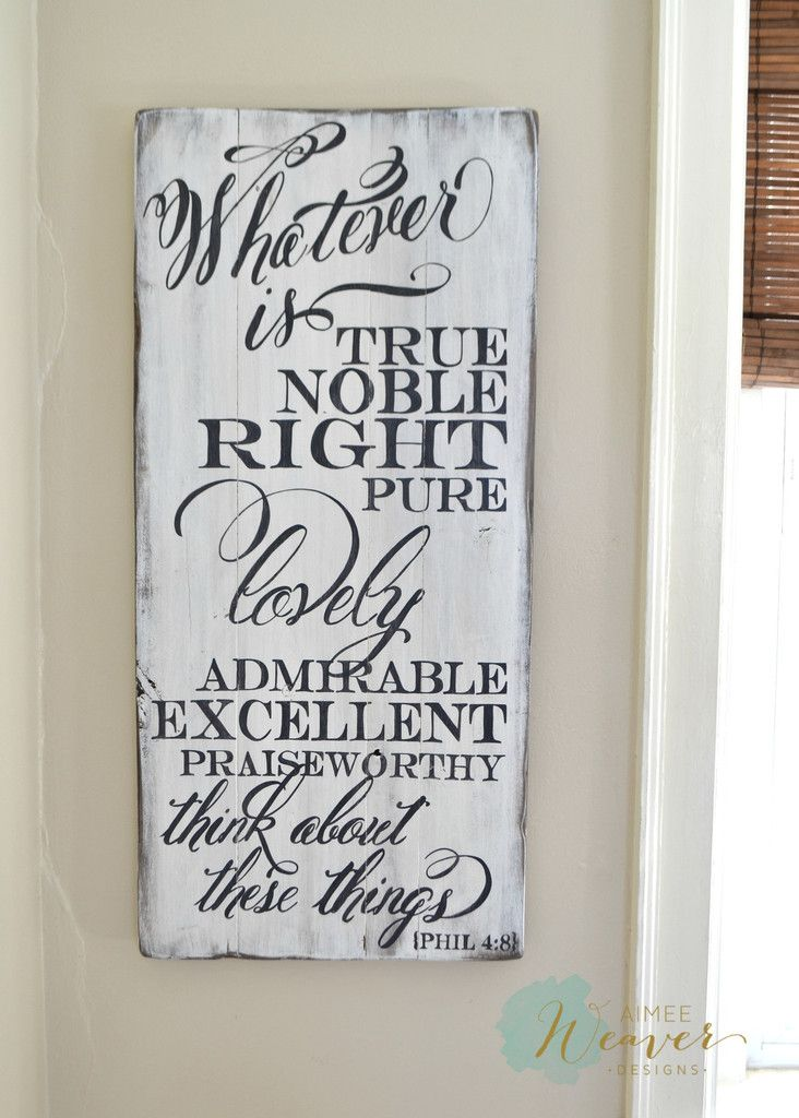 Whatever Is Wood Sign Customizable Wood Signs Scripture Signs Inspirational Signs