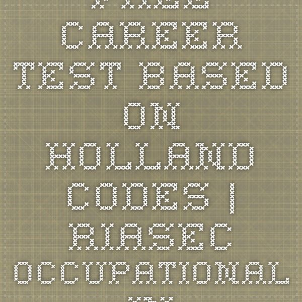 Free Career Test Based On Holland Codes  Free Career Test