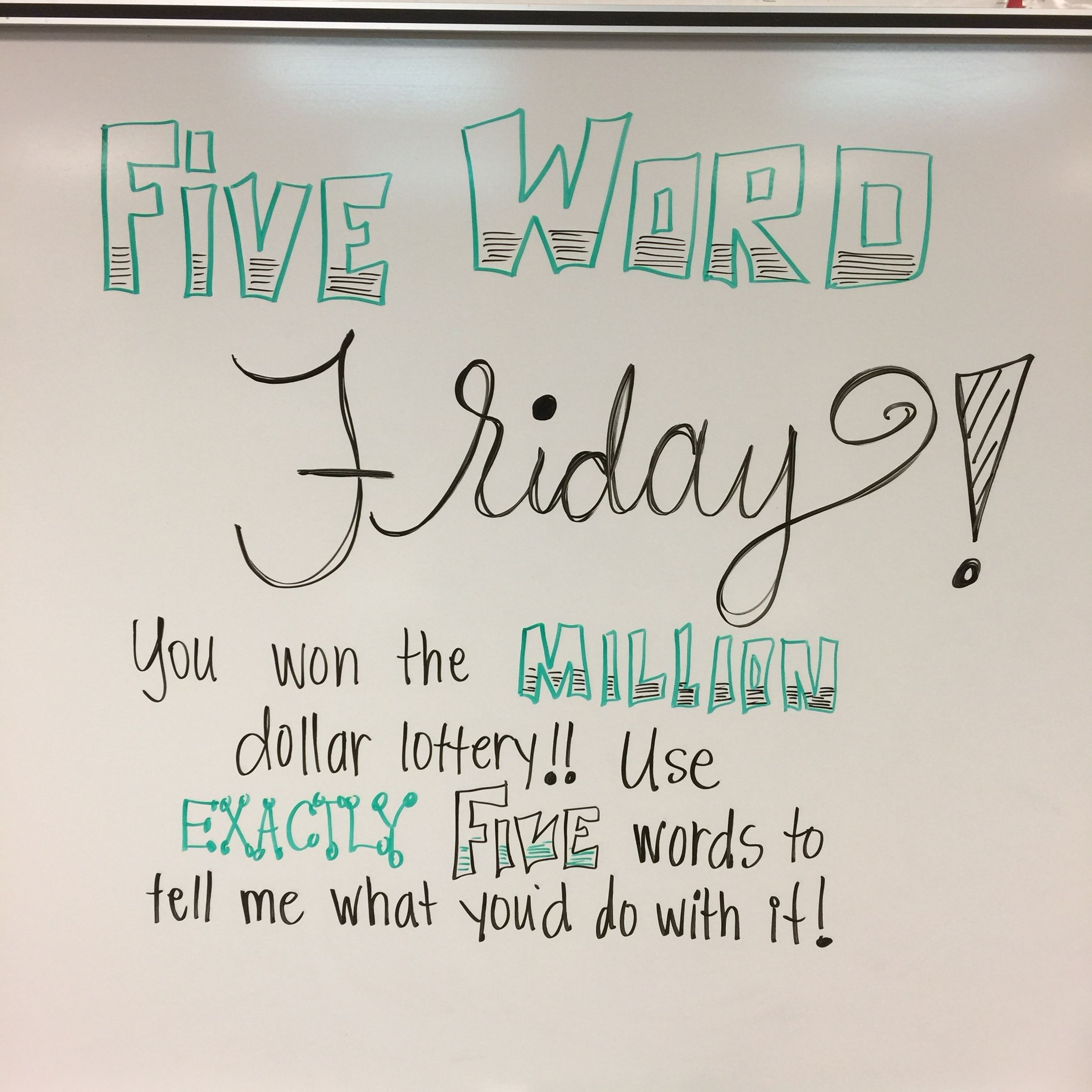 White Board Messages For Five Word Friday