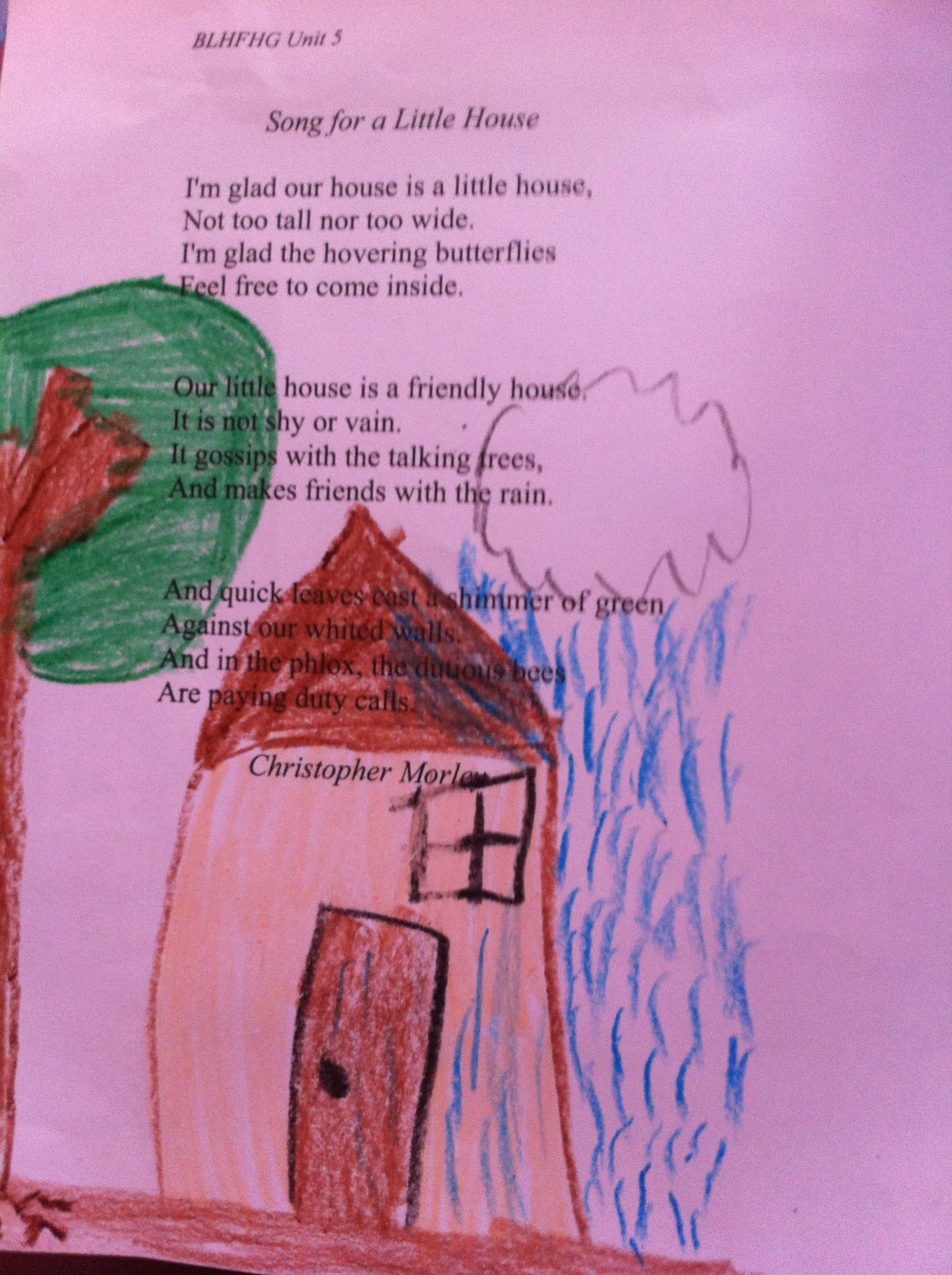 Unit 5 PoemSong for a little house by Christopher Morley Heart