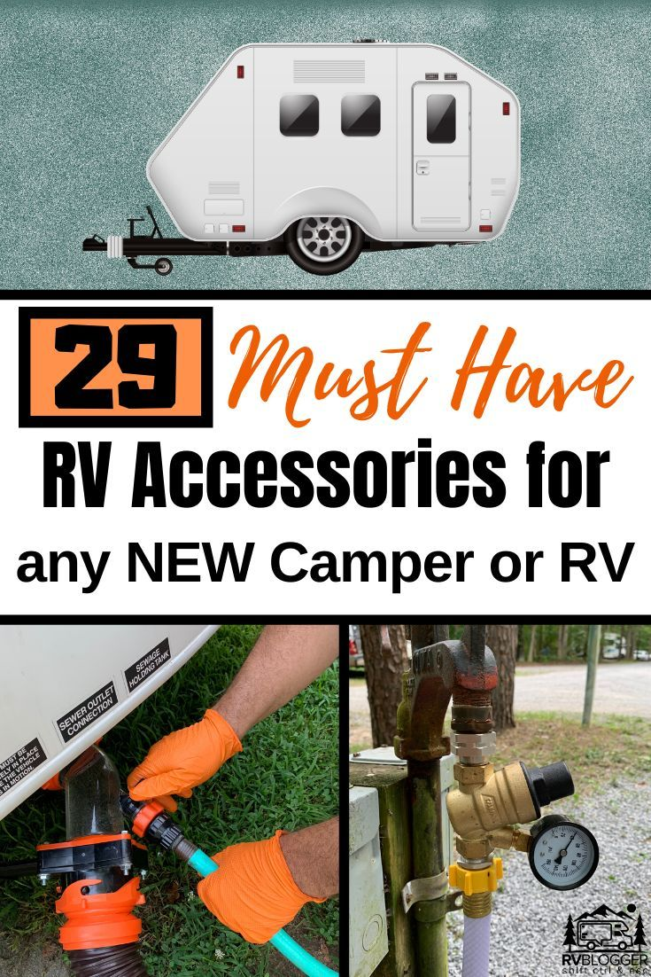 29 must have rv accessories for a new camper or travel